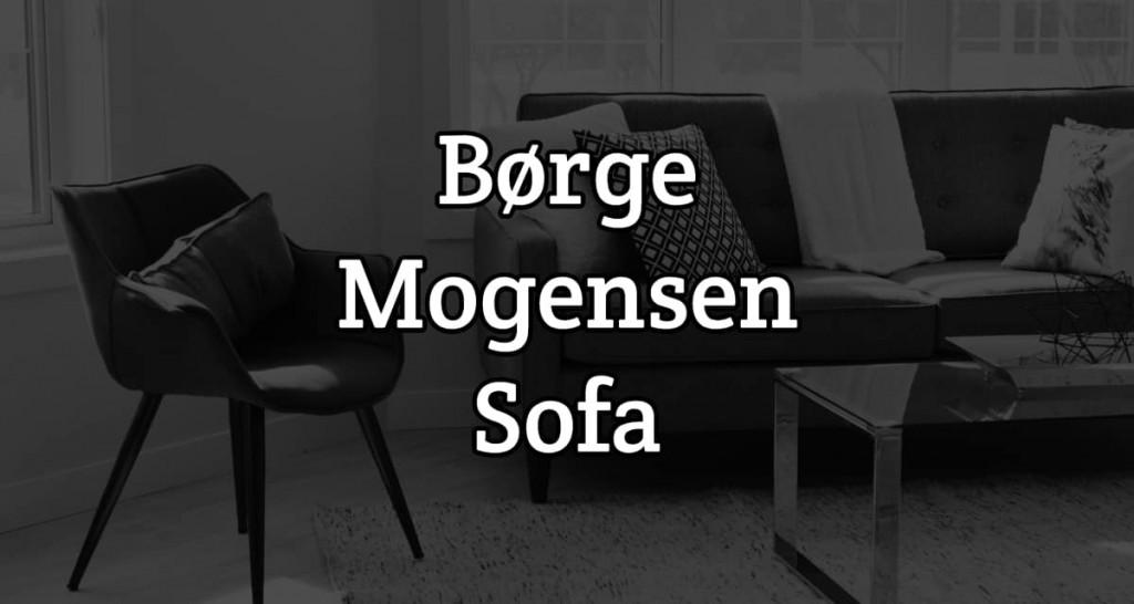Guide: Derfor skal du købe en Børge Mogensen sofa