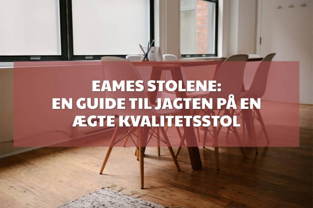 Eames stolene: En guide til jagten på en ægte kvalitetsstol