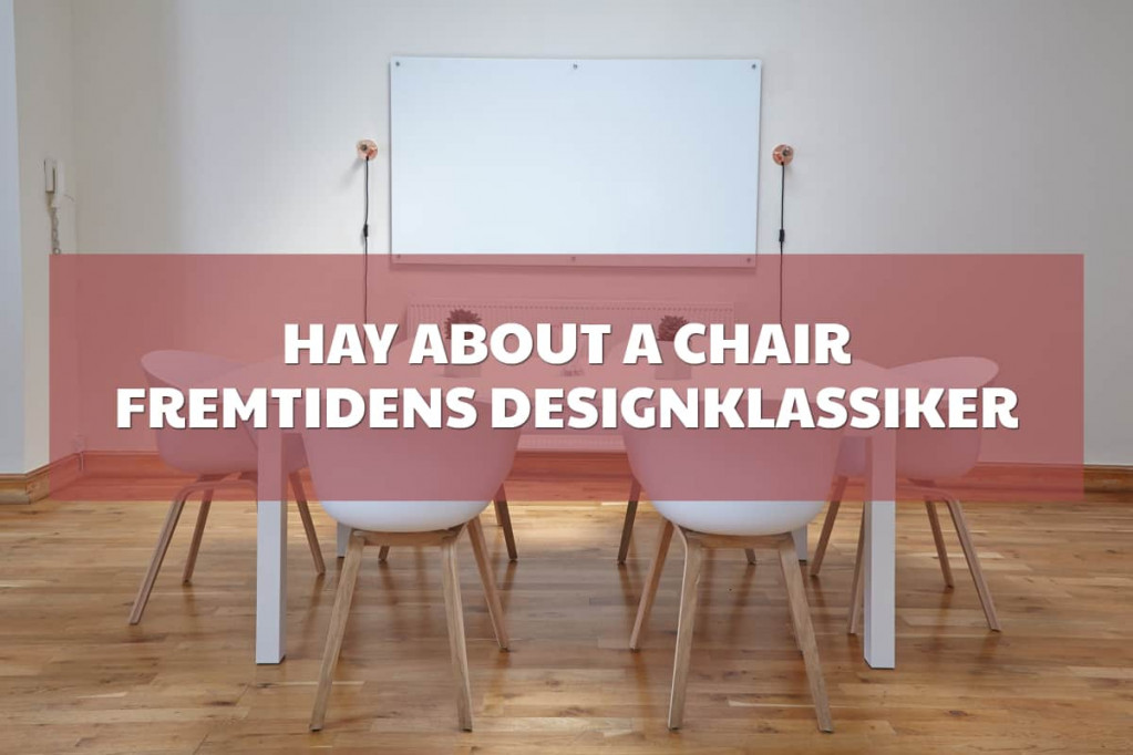 HAY About A Chair – fremtidens designklassiker