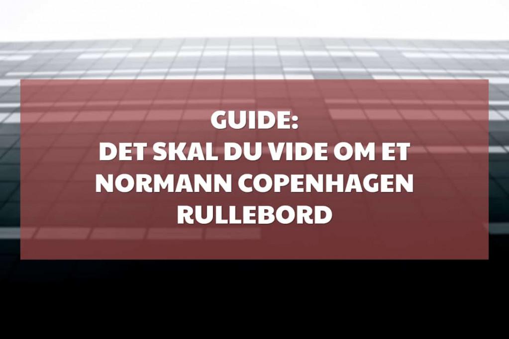 Normann Copenhagen rullebord