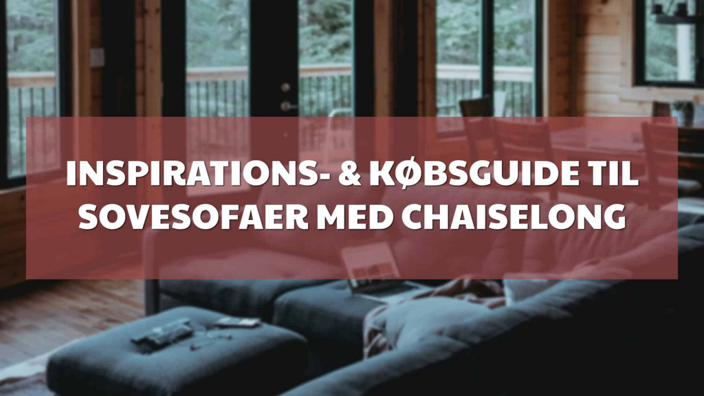 sovesofa med chaiselong